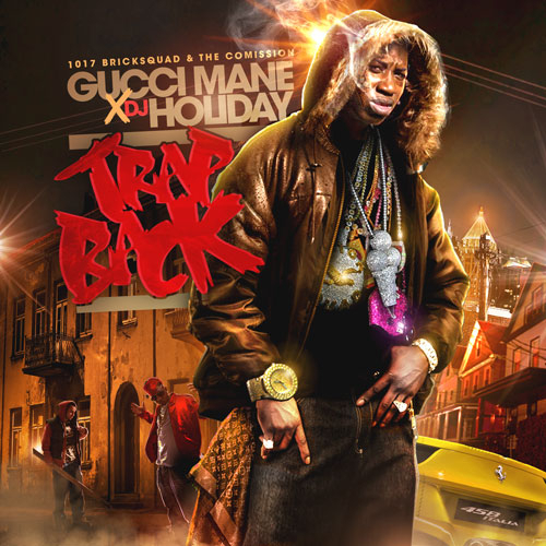 Gucci Mane – Trap Back (2012): Gucci Mane's Super Bowl Mixtape Launch