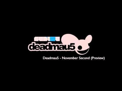 Deadmau5 – November Second (Preview)