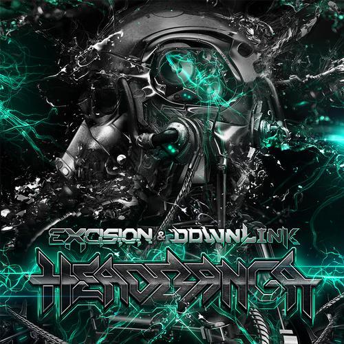 excision amp downlink � headbanga original mix preview