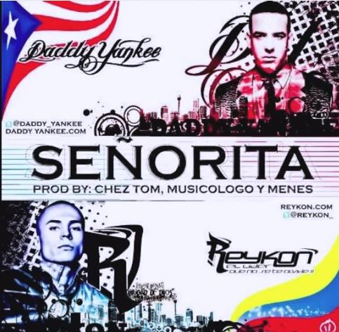Senorita Daddy Yankee Reykon