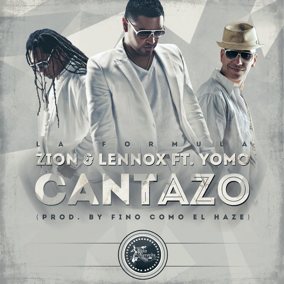 Zion & Lennox Ft Yomo - Cantazo (La Formula)