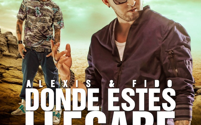 "Alexis & Fido Launch Their Music Video ""Donde Estes Llegare"" on VEVO"