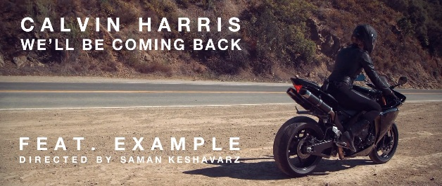 Calvin Harris Ft Example - We ll Be Coming Back (Official Video)