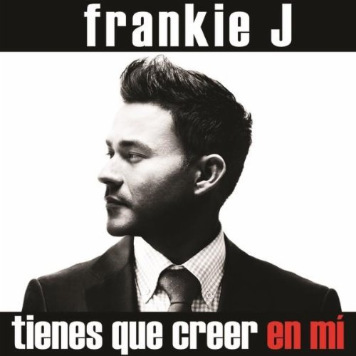 Frankie-J-Tienes-Que-Creer-en-Mi-CDQ