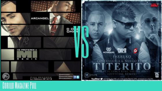 Poll: Which Remix Was Your Favorite, Me Prefieres A Mi or Titerito?