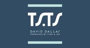 David Dallas – T.S.T.S: Recommended Chill Hip Hop Track