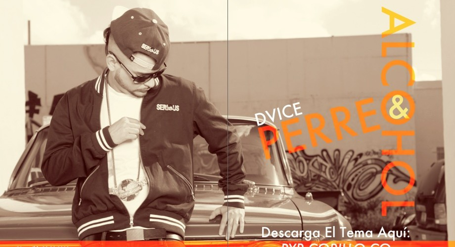 Dvice – Perreo & Alcohol (Prod. By Mozart)