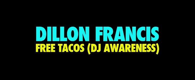 Dillon Francis DJ Awareness