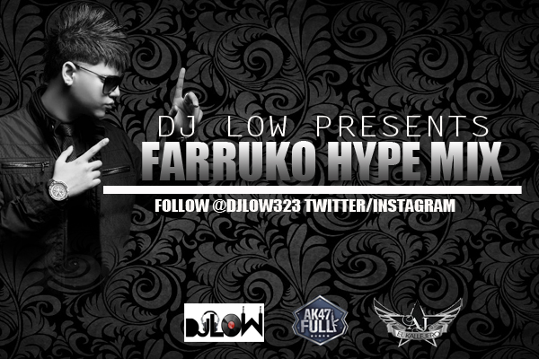 Farruko – Hype Mix (Prod. By DJ Low)