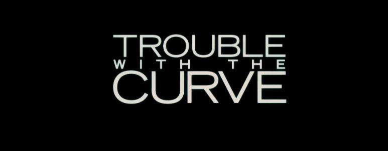 Movie Trailer Trouble With The Curve 2012