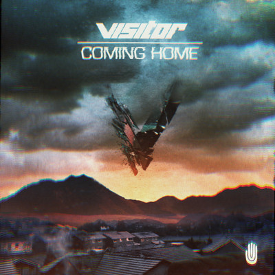 Visitor – Coming Home (Vanguard Remix) (Electro House)