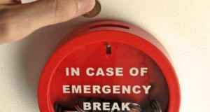"Cool Product of the Week #4: ""Emergency Break Glass"" Piggy Bank"