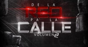 El Gran Jaypee – De La Red Pa La Calle 2 (The Mixtape) (Official Cover/Tracklist)