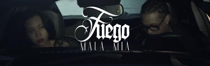 Fuego – Mala Mia (Official Video) (Preview)