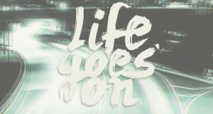 "CoriMag Wallpaper of the Week #5: ""Life Goes On"""