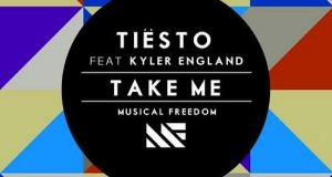 Tiësto Ft. Kyler England – Take Me (Original Mix): OUT NOW