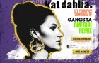 Kat Dahlia – Gangsta (Omeguh Remix) [Electro Trap]: FREE DOWNLOAD