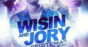 "Wisin ""El Sobreviviente"" Ft. Jory – Sistema (Prod. By Chris Jeday Y Hyde)"