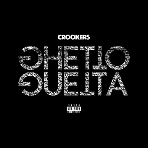 Crookers Ghetto Guetta Ep Cover