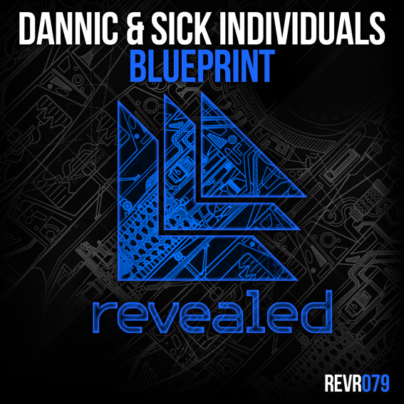 Dannic & Sick Individuals - Blueprint cover