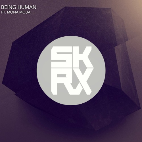 Skrux ft. Mona Moua Being Human Cover