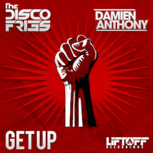 Disco Fries & Damien Anthony - Get Up