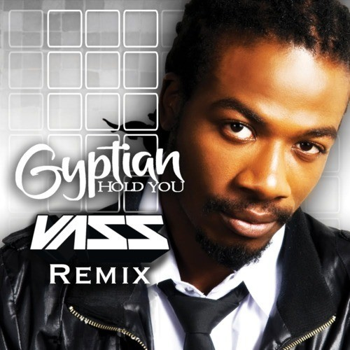 Gyptian - Hold Yuh (Vass Remix)