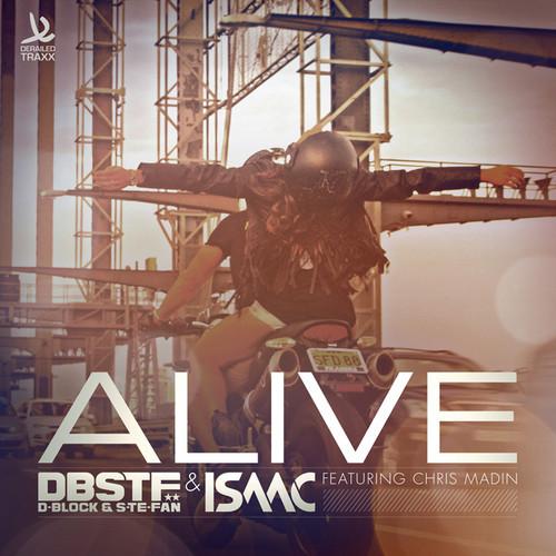 Alive DBSTF DJ ISAAC Chris Madin