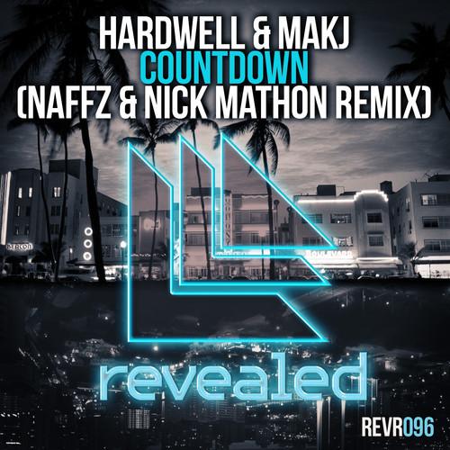 Hardwell & MAKJ - Countdown (Naffz & Nick Mathon Remix)