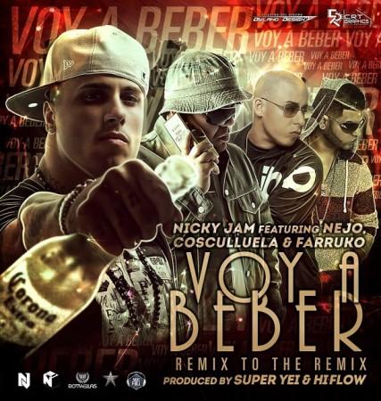 Nicky-jam-Feat.-Ñejo-Cosculluela-Farruko-Voy-A-Beber-Remix-To-The-Remix