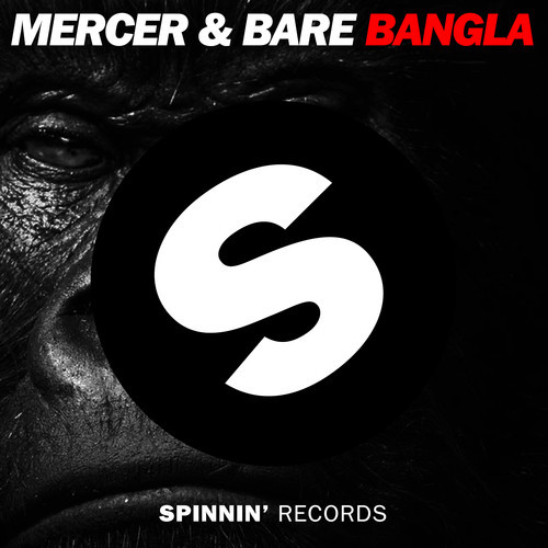 MERCER & BARE - Bangla (Original Mix)