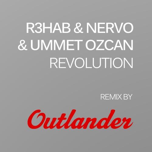 R3hab & Nervo & Ummet Ozcan - Revolution (Outlander Remix)