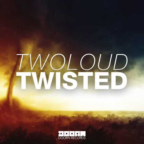 twoloud - Twisted