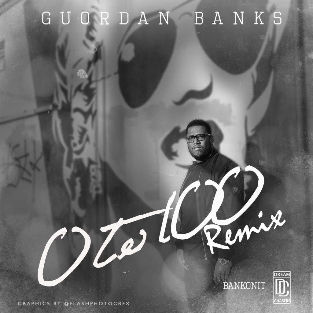Guordan Banks 0 to 100 remix