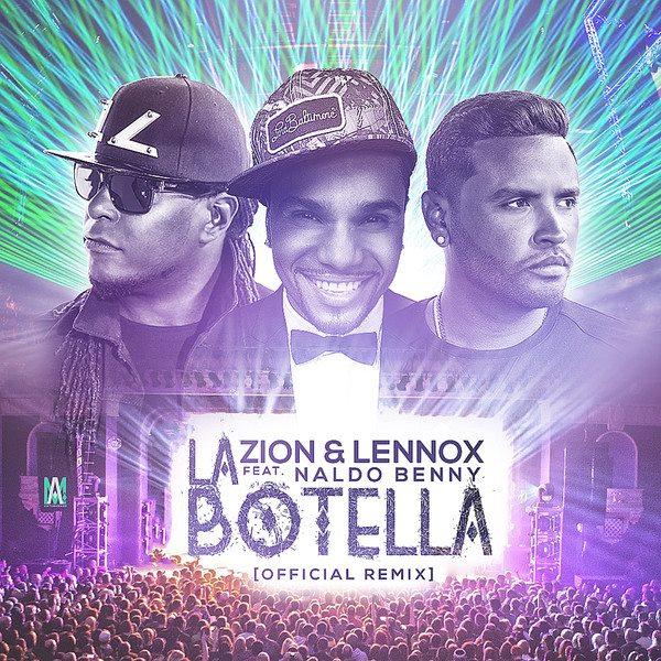 Zion & Lennox Ft. Naldo Benny La Botella