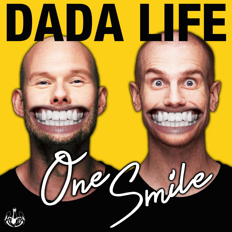 One Smile Dada Life