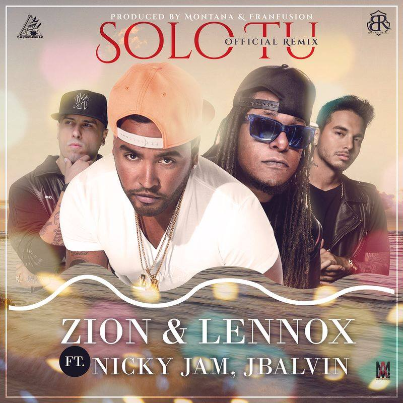 Solo Tu (Official Remix) Zion