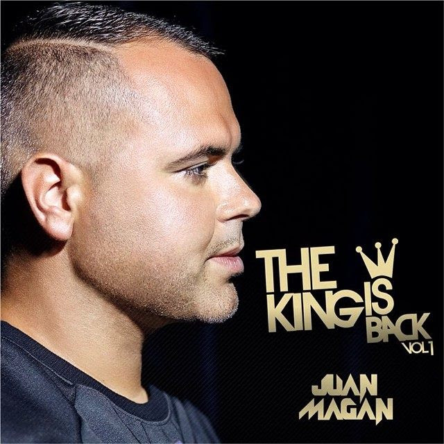 The King Is Back Juan Magan