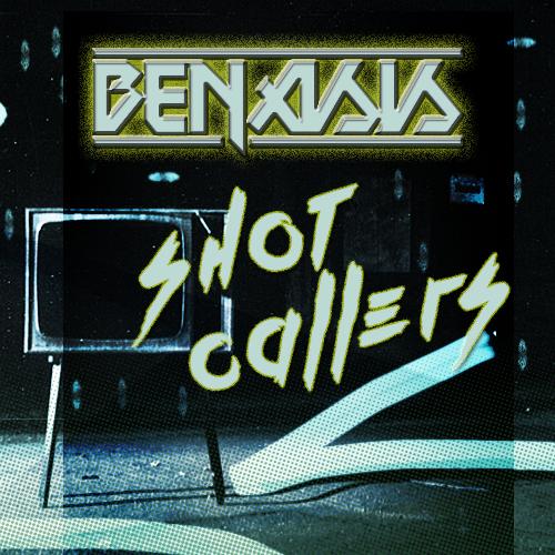 Benasis Shot Callers