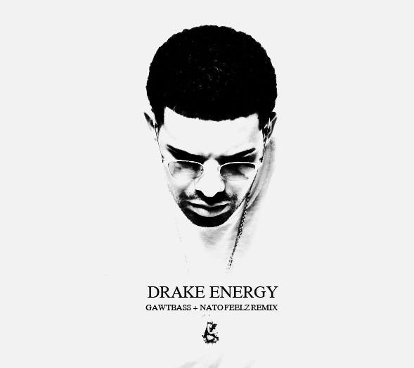 Drake - Energy (GAWTBASS & Nato Feelz Remix) [Free Download]