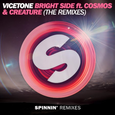 Vicetone - Bright Side Remixes